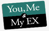 You, Me and My Ex
